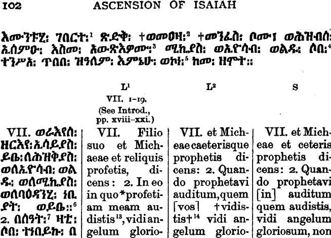 Refer to the previous post for brief discussion of the various Latin and Greek, Ethiopic and Slavonic manuscript versions of the Ascension.
