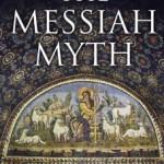 "Maurice Casey's Mind ""Boggles"" Reading Thomas L. Thompson's <em>Messiah Myth</em>"