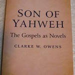 New Blog by Author of <em>Son of Yahweh</em>, Clarke Owens