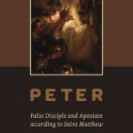 Peter as Apostate Apostle in the Gospel of Matthew?