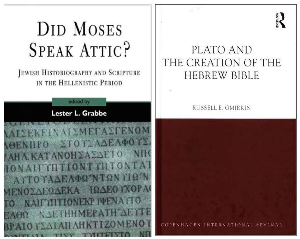 I Have Been Posting Insights From Russell Gmirkins Plato And The Creation Of Hebrew Bible Archived Here In Which He Argues That Both Many Core